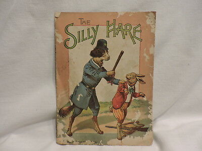 Rare Antique Children's Book- The Silly Hare by McLoughlin Bros 1893 New York