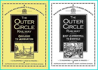 Walking Melbourne's Outer Circle Railway: Oakleigh to Fairfield (2 books)
