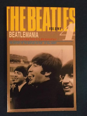 The Beatles Volume 4 - Beatlemania An Illustrated Filmography by Bill Harry 1984