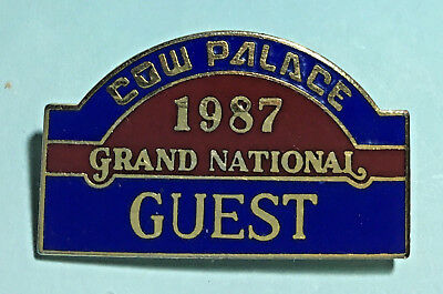 1987 Grand National - Stock Show & Rodeo -The Cow Palace,SF - GUEST Pin