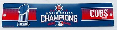 2016 Chicago Cubs Baseball -- WORLD SERIES CHAMPIONS -- Plastic SIGN