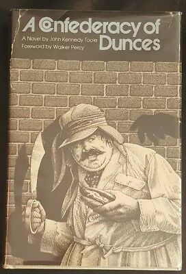 A CONFEDERACY OF DUNCES by John Kennedy Toole - 1st/3rd  - HCDJ 1980 VG