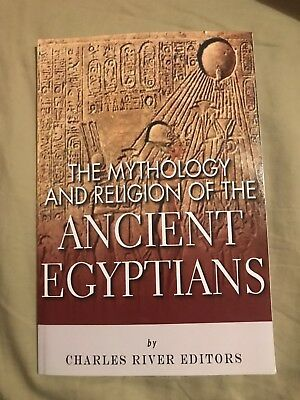 The Mythology and Religion of the Ancient Egyptians by Charles River Charles...