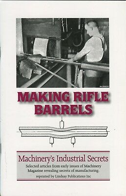Making Rifle Barrels (Machinist Industrial Secrets)