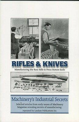 Rifles & Knives Manufacturing the Ross Rifle & Press-Button Knife articles