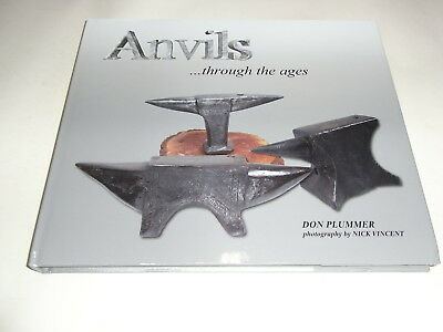 Anvils ...through the ages by Don Plummer
