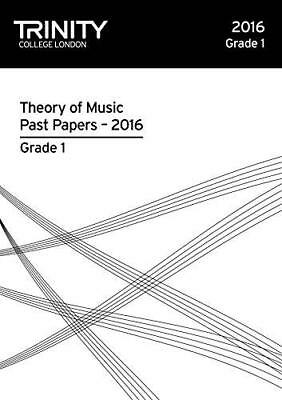 Theory of Music Past Papers 2016 - Grade 1: 2106 by Trinity College London...