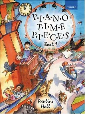 Piano Time Pieces: Bk. 1 by Pauline Hall (Sheet music, 2004)