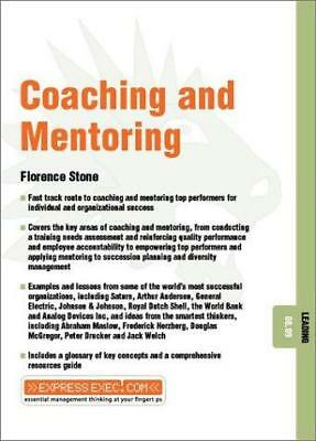 Coaching and Mentoring by Florence M. Stone (Paperback, 2002)