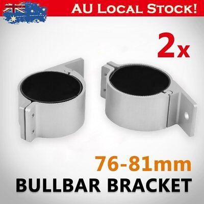 PAIR Bullbar Mounting Brackets Clamp For Light Bar HID ARB MOUNT 76-81mm RR