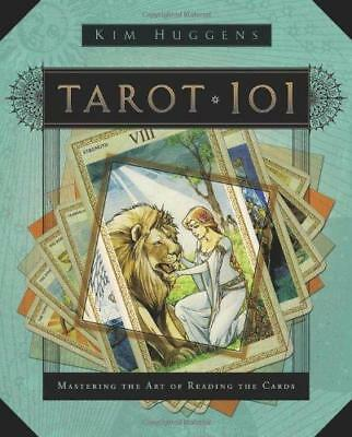 Tarot 101: Mastering the Art of Reading the Cards by Kim Huggens (Paperback,...