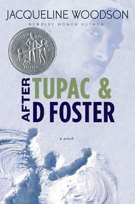 After Tupac and D Foster by Jacqueline Woodson (Hardback, 2008)