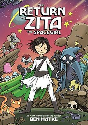 The Return of Zita the Spacegirl by Ben Hatke (Hardback, 2014)