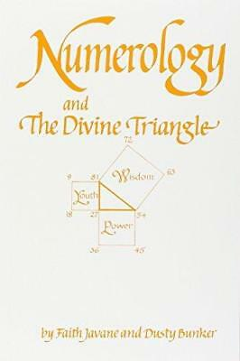 Numerology and the Divine Triangle by Dusty Bunker, Faith Javane (Paperback,...