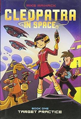 Target Practice (Cleopatra in Space #1) by Mike Maihack (Hardback, 2014)