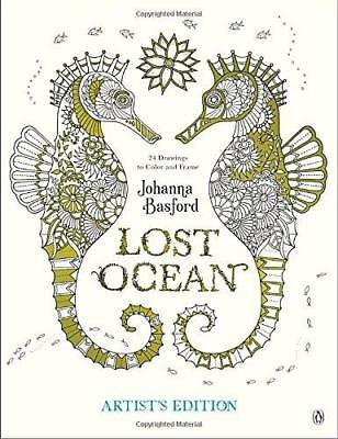 Lost Ocean Artist's Edition: An Inky Adventure and Coloring Book for Adults:...