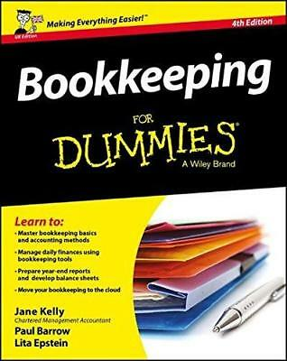 Bookkeeping for Dummies 4th UK Edition by Lita Epstein, Jane E. Kelly, Paul...