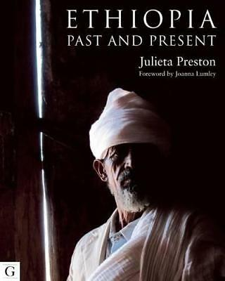 Ethiopia: Past and Present by Julie Green (Hardback, 2016)