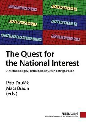 The Quest for the National Interest: A Methodological Reflection on Czech...