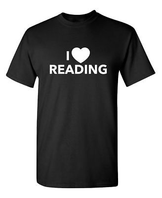I Love Reading Sarcastic Cool Graphic Gift Idea Adult Humor Funny TShirt