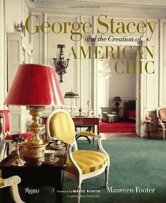 George Stacey and the Creation of American Chic by Maureen Footer (Hardback,...