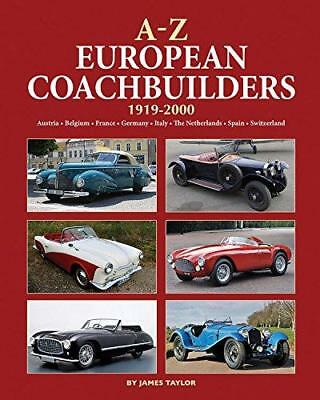 A-Z of European Coachbuilders by James Taylor (Hardback, 2017)