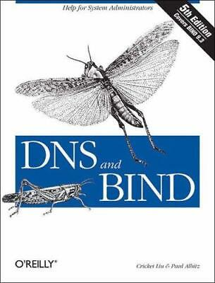 DNS and BIND by Paul Albitz, Cricket Liu (Paperback, 2006)