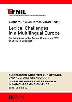Lexical Challenges in a Multilingual Europe: Contributions to the Annual...