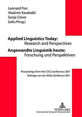 Applied Linguistics Today: Research and Perspectives - Angewandte Linguistik...
