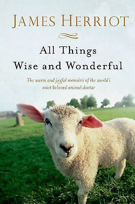 All Things Wise And Wonderful (all Creatures Great And Small): By James Herriot