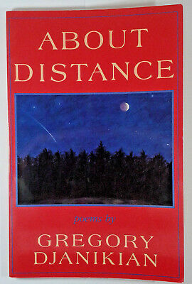 About Distance by Gregory D. Djanikian (1995, Paperback)