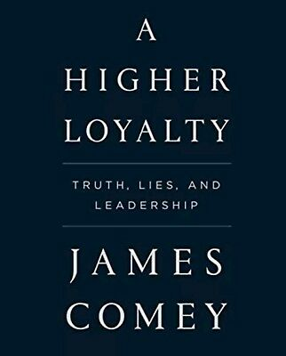 A Higher Loyalty Truth, Lies, and Leadership - James Comey digital audio book