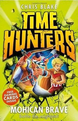 Blake, Chris, Mohican Brave (Time Hunters, Book 11), Very Good Book