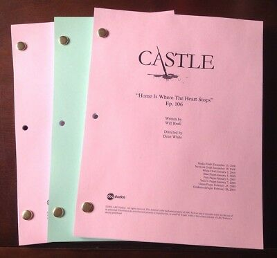 """CASTLE TV SHOW Script """"HOME IS WHERE THE HEART STOPS  """" Ep #106, NATHAN FILLION"""