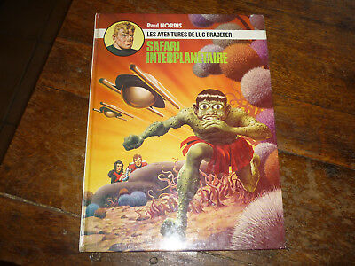Bd Eo 1974 Luc Bradefer Safari Interplanetaire Par Paul Norris