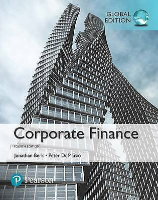 Corporate Finance, Global Edition by Peter DeMarzo, Jonathan Berk (Paperback,...