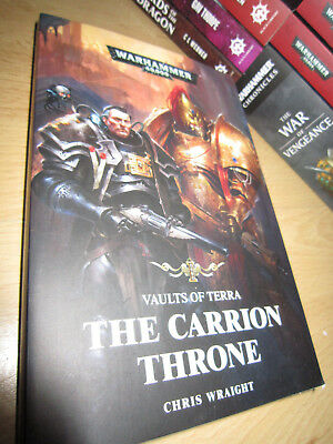 Chris Wraight VAULTS OF TERRA: THE CARRION THRONE 1st/PB MINT Warhammer 40K