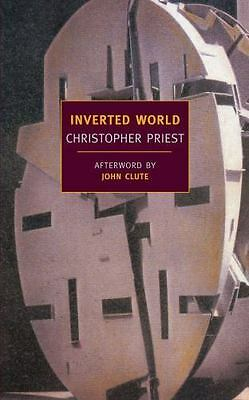 Inverted World: By Priest, Christopher