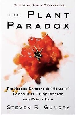 The Plant Paradox Disease and Weight Gain Hardcover - Dr. Steven R Gundry-NEW