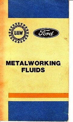 Ford UAW Metalworking Fluids Vintage Small Booklet