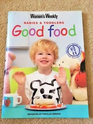 Babies and Toddlers GOOD FOOD - Women's Weekly paperback book