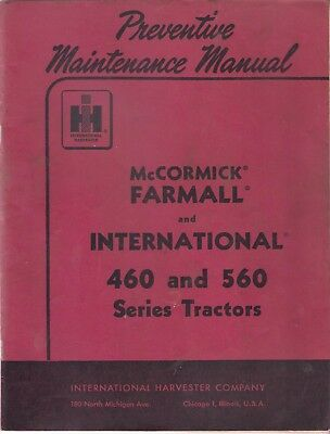 1958 Ih  Mccormick Farmall 460 And 560 Tractors Preventive Maintenance Manual