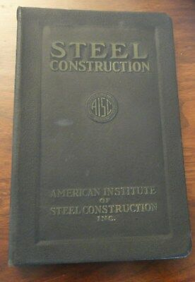 SUPER RARE! AISC Manual of Steel Construction 1st Edition,1st Printing 1927