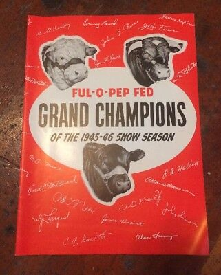 Vintage Hereford 1945-46 Ful O Pep Grand Champions Cattle Advertising Magazine