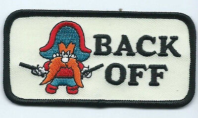 Yosemite Sam BACK OFF Patch 2 X 4 #985