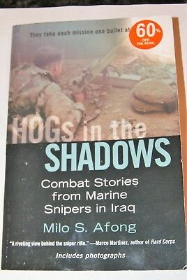 Hogs In The Shadows, Combat Stories, Snipers In Irag, Photos, 2007.