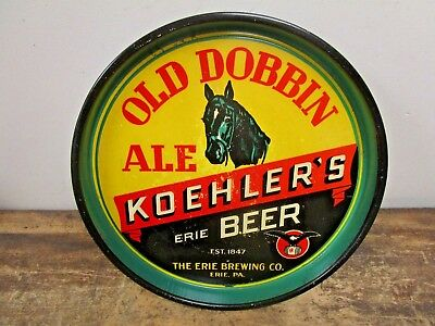"Antique Pre-Pro ""koehler's"" Old Dobbin Ale Beer Tray Erie Brewing Pa"