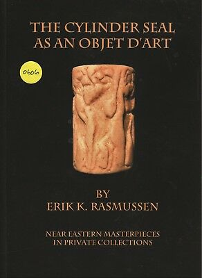 The Cylinder Seal as an Objet D'art: Near Eastern Masterpieces
