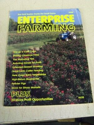 1985 Enterprise Farming Ford Tractor guide for small Farms hay blueberries trees