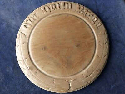 "Antique Carved Wood ""our Daily Bread"" Board."